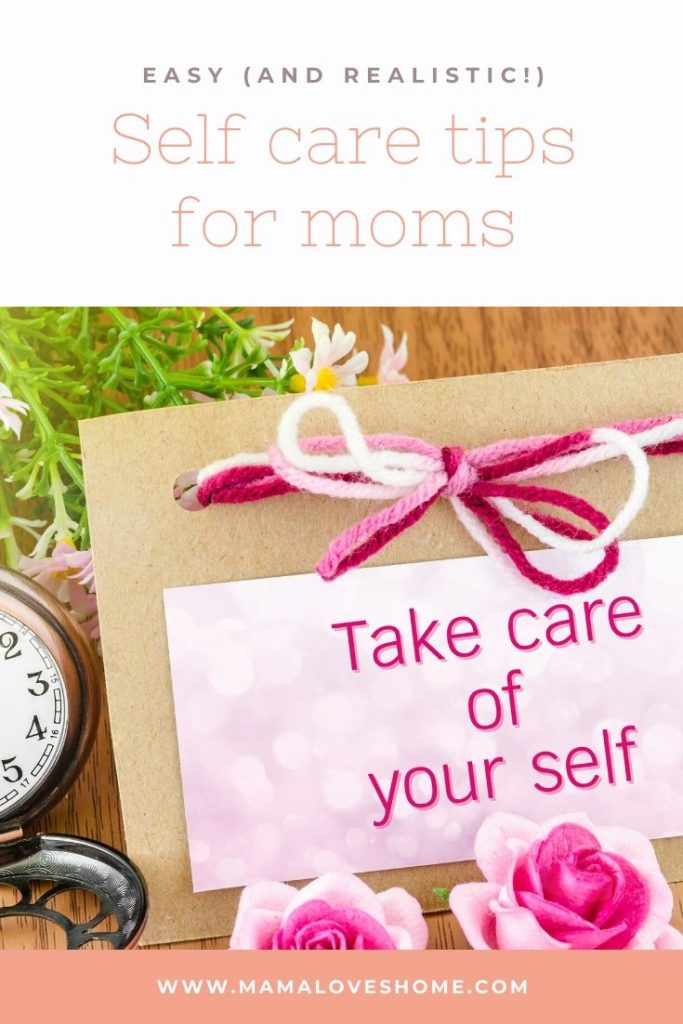 Take care of yourself card with pink flowers and overlay text self-care tips for moms